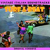 Play & Download Vintage Italian Soundtracks: Surf & Beat (Original versions) by Various Artists | Napster