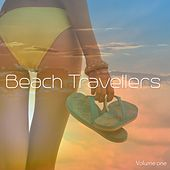 Beach Travellers, Vol. 1 (Sun filled Beach Chill Music) by Various Artists