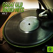 Great Old Radio Hits, Vol. 2 by Various Artists