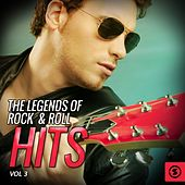 Play & Download The Legends of Rock & Roll Hits, Vol. 3 by Various Artists | Napster