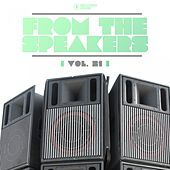 Play & Download From the Speakers, Vol. 21 by Various Artists | Napster
