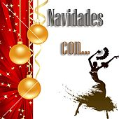 Play & Download Navidades Con... by Various Artists | Napster