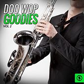 Doo Wop Goodies, Vol. 2 by Various Artists