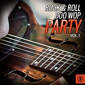 Rock & Roll Doo Wop Party, Vol. 1 von Various Artists