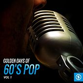 Golden Days of 60's Pop, Vol. 1 by Various Artists
