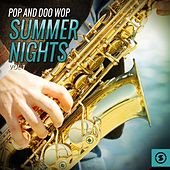 Pop and Doo Wop Summer Nights, Vol. 1 by Various Artists