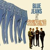 Play & Download Blue Jeans A' Swinging by Swinging Blue Jeans | Napster