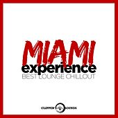 Miami Experience (Best Lounge Chillout) by Various Artists