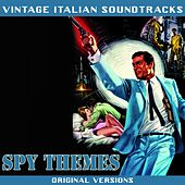 Play & Download Vintage Italian Soundtracks: Spy Themes (Original Versions) by Various Artists | Napster
