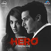 Play & Download Hero Naam Yaad Rakhi (Original Motion Picture Soundtrack) by Various Artists | Napster