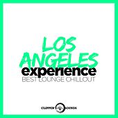 Play & Download Los Angeles Experience (Best Lounge Chillout) by Various Artists | Napster