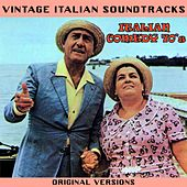 Play & Download Vintage Italian Soundtracks: Italian Comedy 70's (Original Versions) by Various Artists | Napster