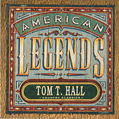Play & Download American Legends by Tom T. Hall | Napster