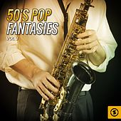 Play & Download 50's Pop Fantasies, Vol. 3 by Various Artists | Napster