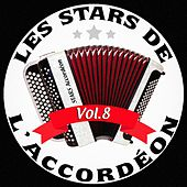 Les stars de l'accordéon, vol. 8 von Various Artists