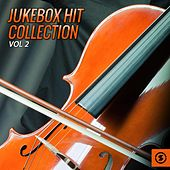 Jukebox Hit Collection, Vol. 2 by Various Artists
