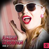 Jukebox Generation, Vol. 2 by Various Artists