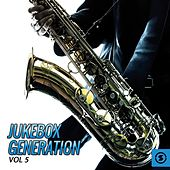 Jukebox Generation, Vol. 5 by Various Artists