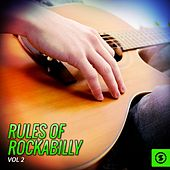 Play & Download Rules of Rockabilly, Vol. 2 by Various Artists | Napster