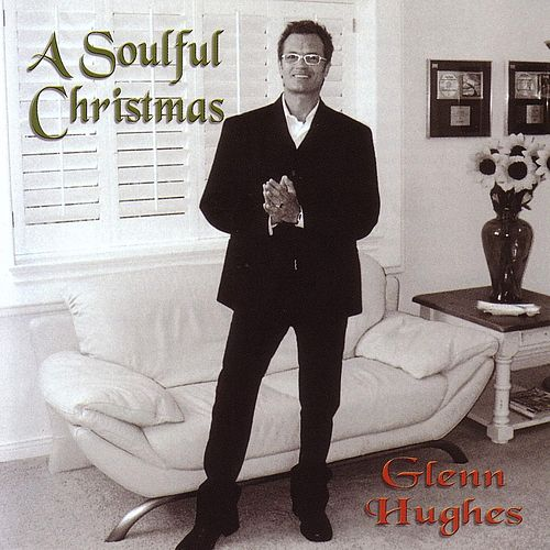 Play & Download A Soulful Christmas by Glenn Hughes | Napster
