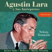 Señora Tentación (Agustin Lara Y Sus Interpretes) von Various Artists
