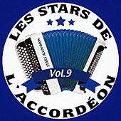 Les stars de l'accordéon, vol. 9 by Various Artists