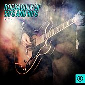 Rockabilly of 50's and 60's, Vol. 1 von Various Artists