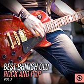 Best British Old Rock and Pop, Vol. 3 by Various Artists