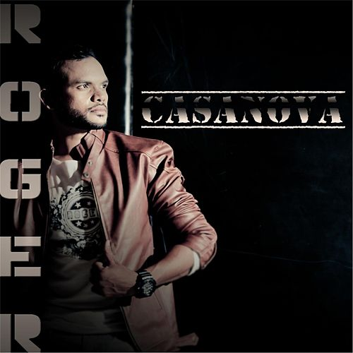 Play & Download Casanova by Roger | Napster