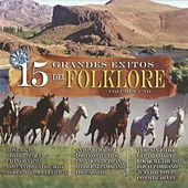 15 Grandes Exitos del Folklore, Volumen Uno by Various Artists