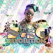 Play & Download The Electro Swing Revolution, Vol. 7 by Various Artists | Napster