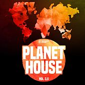 Planet House, Vol. 3.5 by Various Artists