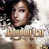 Play & Download Babylon Bar, Vol. 4 by Various Artists | Napster