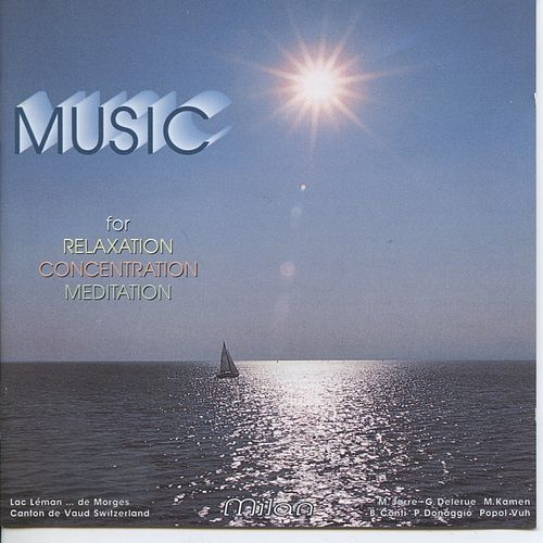 Music for Relaxation Concentration Meditation von Various Artists