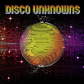 Play & Download Disco Unknowns (Obscure Disco Songs) by Various Artists | Napster