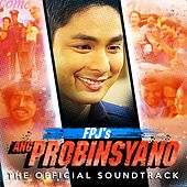 Play & Download FPJ's Ang Probinsyano (Music from the Original TV Series) by Various Artists | Napster