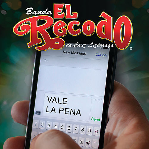 Play & Download Vale La Pena by Banda El Recodo | Napster