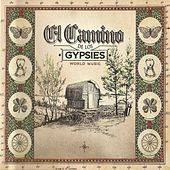 El Camino de los Gypsies (World Music) by Various Artists