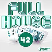 Play & Download Full House, Vol. 42 by Various Artists | Napster