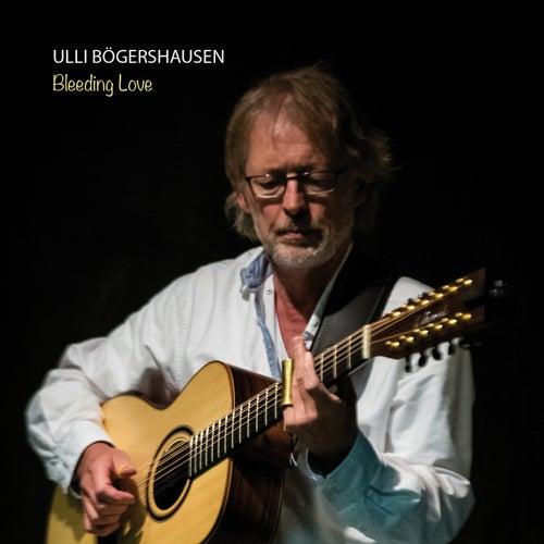 Bleeding Love by Ulli Boegershausen