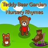 Play & Download Teddy Bear Garden Nursery Rhymes by Kid Songs | Napster