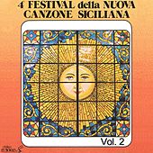 Play & Download 4º Festival della nuova canzone siciliana, Vol. 2 by Various Artists | Napster