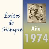 Play & Download Éxitos de Siempre, Año 1974 by Various Artists | Napster