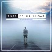Play & Download Este Es Mi Lugar by Supernatural | Napster