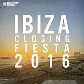 Ibiza Closing Fiesta 2016 by Various Artists