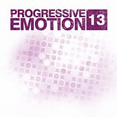 Play & Download Progressive Emotion, Vol. 13 by Various Artists | Napster