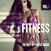 Fitness Mania, Vol. 3 (The Best of Fitness Music) by Various Artists