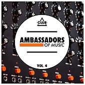 Play & Download Ambassadors of Music, Vol. 4 by Various Artists | Napster