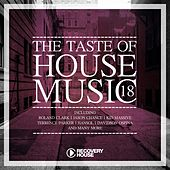 Play & Download The Taste Of House Music, Vol. 18 by Various Artists | Napster
