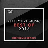 Play & Download Best of 2016 - Deep House Edition by Various Artists | Napster